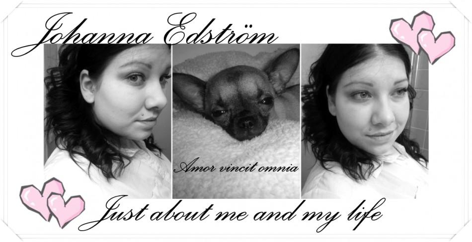 Johanna - Min vardag, Mina, funderingar, Mitt liv